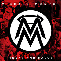 Monroe, Michael : Horns And Halos