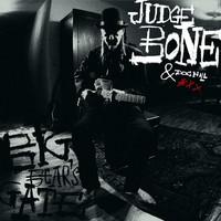Judge Bone: Judge Bone With Doc Hill Big Bear's Gate