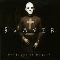 Slayer: Diabolus in musica