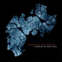 Apples Of Idun: Silence Of The Loud