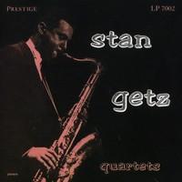Getz, Stan: Stan Getz Quartets