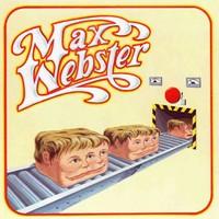 Max Webster: Max Webster