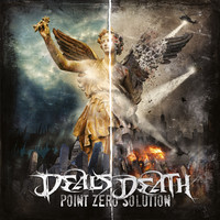 Deals Death: Point zero solution