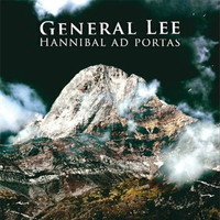 General Lee: Hannibal Ad Portas