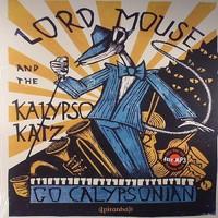 Lord Mouse And The Kalypso Katz: Go calypsonian