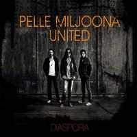 Pelle Miljoona: Diaspora