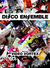 Disco Ensemble: Video Vortex