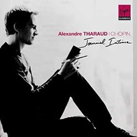 Tharaud, Alexandre: Chopin 1810-2010 - Journal Intime