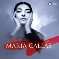 Callas, Maria: The one and only