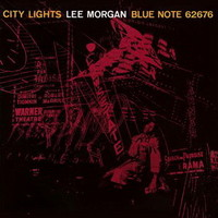 Morgan, Lee : City lights