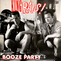 King Rats!: Booze Party