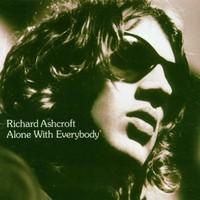 Ashcroft, Richard: Alone with everybody