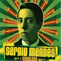 Mendes, Sergio: Timeless