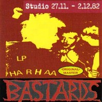 Bastards: Studio 27.11-2.12.82