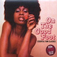 V/A: On The Good Foot - Essential Funk Classics