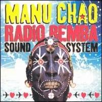 Chao, Manu: Radio Bemba Sound System
