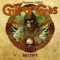 Nocturno Culto / Gift Of Gods : Receive
