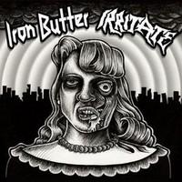 Irritate / Iron Butter : Split.