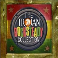 V/A: Trojan Rocksteady Collection