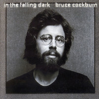 Cockburn, Bruce: In The Falling Dark
