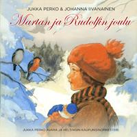 Iivanainen, Johanna: Martan ja Rudolfin Joulu