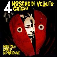 Morricone, Ennio: 4 Mosche Di Velluto Grigio (Four Flies on Grey Velvet)