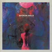 Broken Bells : After the disco