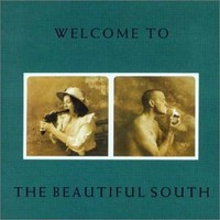Beautiful South: Welcome to beautiful south