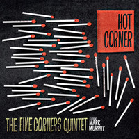 Five Corners Quintet: Hot Corner EP