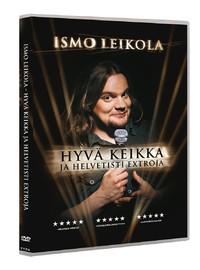 Ismo Leikola - Hyvä keikka ja helvetisti ekstroja