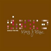 Blige, Mary J.: Dance for Me (Limited edition)