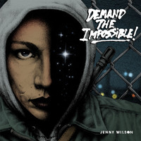 Wilson, Jenny : Demand The Impossible