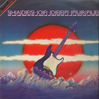 Deep Purple : Shades Of Deep Purple