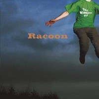 Racoon: Till monkeys fly