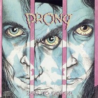 Prong : Beg to Differ