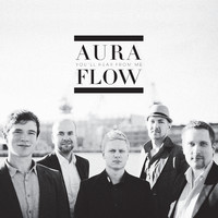 Aura Flow: You'll Hear From Me