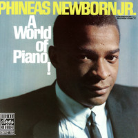 Newborn Jr, Phineas: A World of Piano