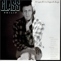 Glass, Philip : Songs From Liquid Days