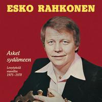 Rahkonen, Esko: Askel sydämeen - Levytyksiä vuosilta 1975-1978