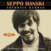 Hanski, Seppo: Erehdyin kerran - Levytyksiä vuosilta 1976-1980