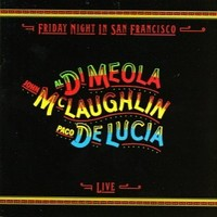 McLaughlin, John: Friday night in San Francisco