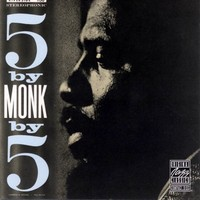 Monk, Thelonious: 5 by monk by 5