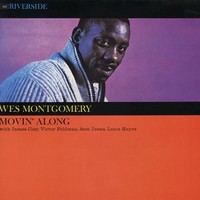 Montgomery, Wes: Movin' along
