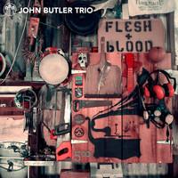 Butler, John trio: Flesh & blood