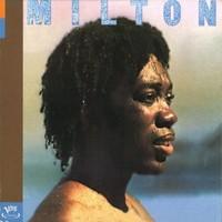 Nascimento, Milton: Milton