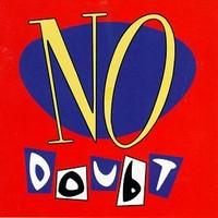 No Doubt: No doubt