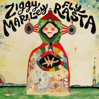 Marley, Ziggy: Fly rasta