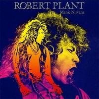 Plant, Robert: Manic nirvana -expanded & remastered