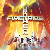 Brother Firetribe: Diamond In The Firepit