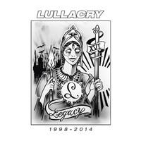 Lullacry: Legacy 1998-2014